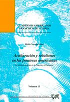 Aculturacion y rebeliones en las fronteras americanas