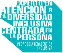 Experto en Atención a la Diversidad Inclusiva Centrada en la Persona
