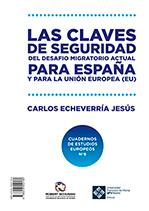 Las Claves de Seguridad del desafío migratorio actual para España y para la Unión Europea