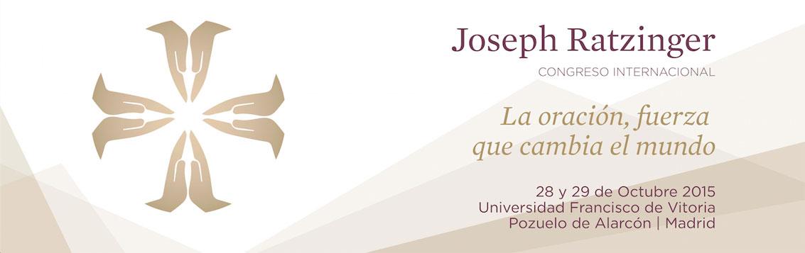 conferencia joseph ratzinger Congreso Joseph Ratzinger