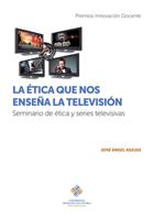 La ética que nos enseña la televisión