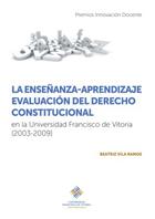 La enseñanza-aprendizaje evaluación del derecho constitucional en la Universidad Francisco de Vitoria